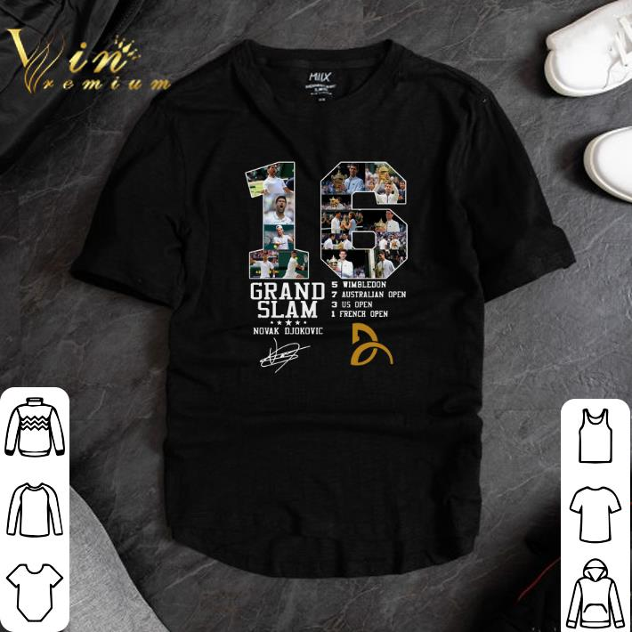 Funny 16 Grand Slam Novak Djokovic Signature Shirt Hoodie Sweater Longsleeve T Shirt