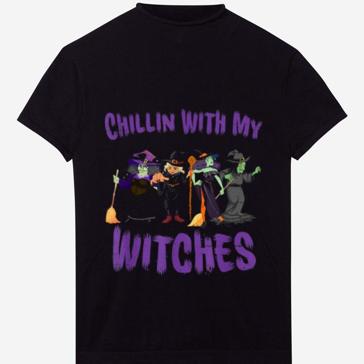 Hot Chillin With My Witches Halloween Witch Gift shirt