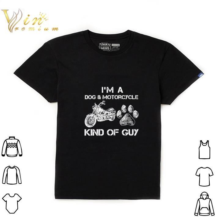 Premium I'm a dog & Motorcycle Kind Of Guy shirt