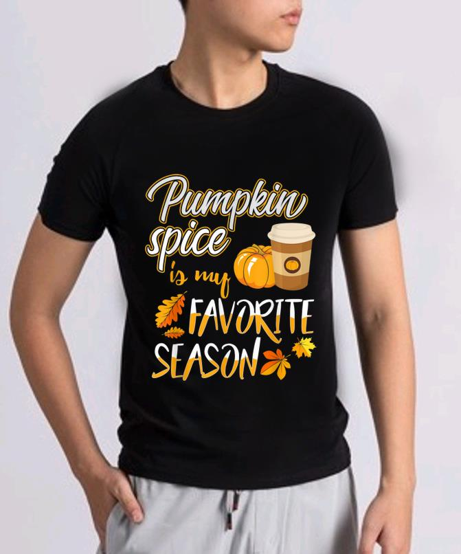 Beautiful Pumpkin Spice Is My Favorite Season Pumpkin Cute Fall Leave Shirt 2 1.jpg