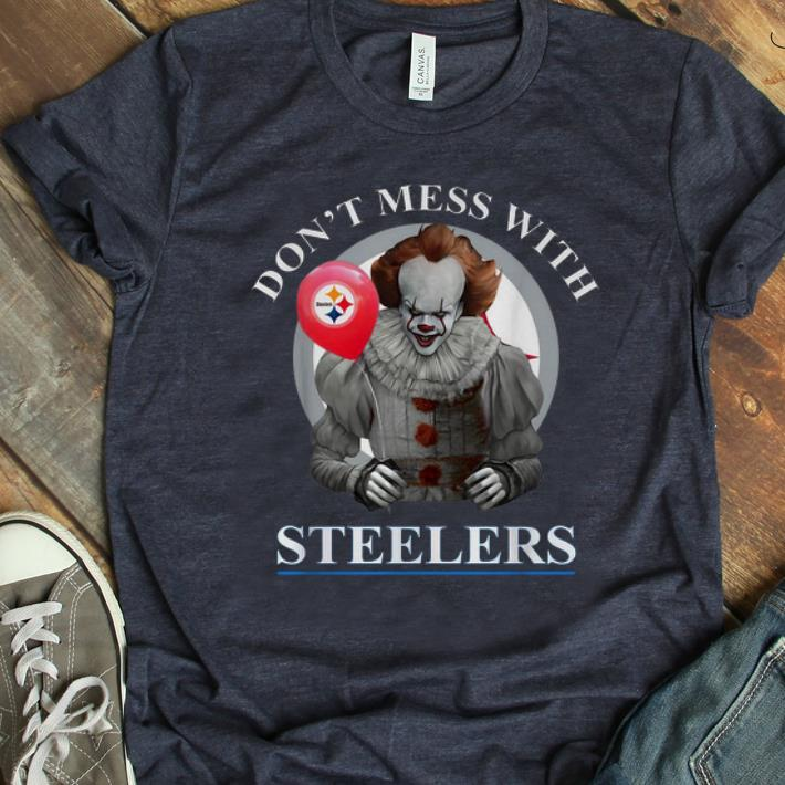 Nice Pennywise Don't Mess With Pittsburgh Steelers shirt
