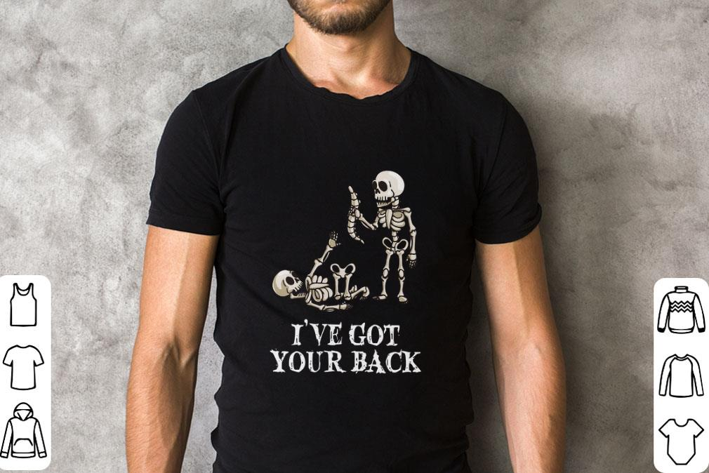 Original Skeletons i've got your back shirt