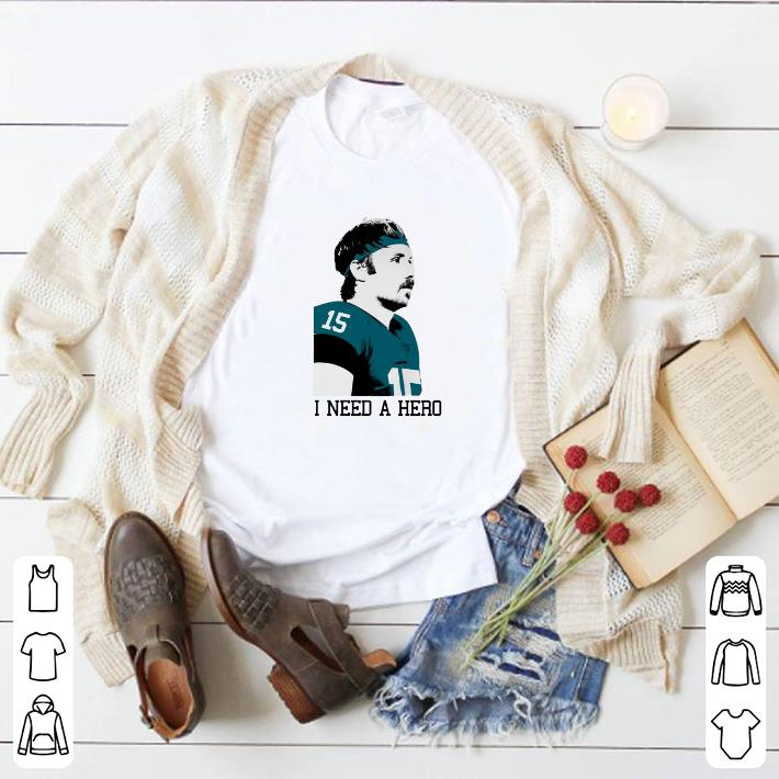 Pretty Gardner Minshew i need a hero shirt