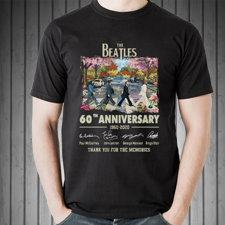 Awesome 60th Anniversary The Beatles 1960 2020 Thank You For The Memories Signatures Shirt 2 1.jpg