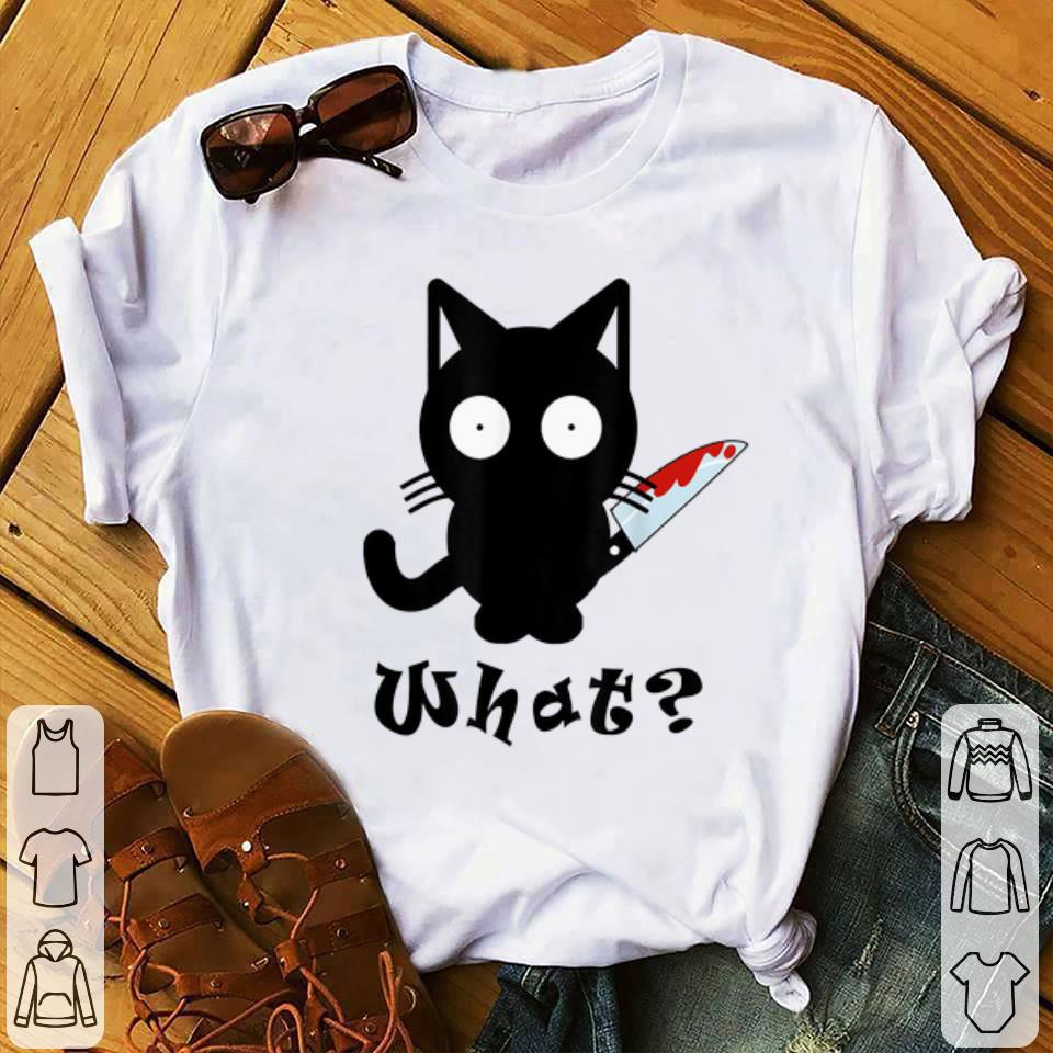 Awesome Black Cat What Murderous Cat Bloody Knife Halloween shirt