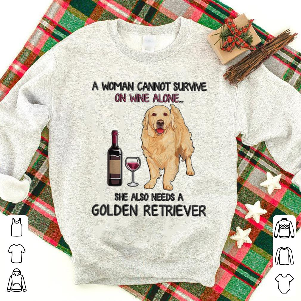 Awesome Golden Retriever A Woman Cannot Survive On Wine Alone Shirt 1 1.jpg