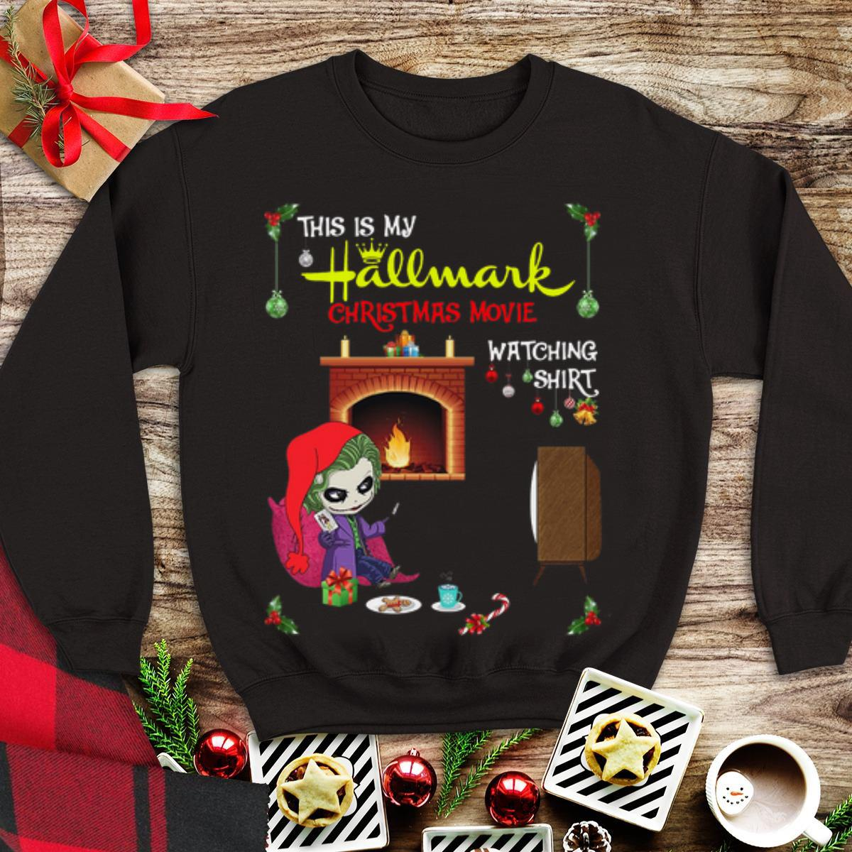 Awesome Joker This Is My Hallmark Christmas Movie Watching shirt