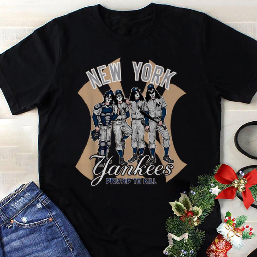 Awesome Kiss New York Yankees Dressed To Kill Shirt 1 1.jpg