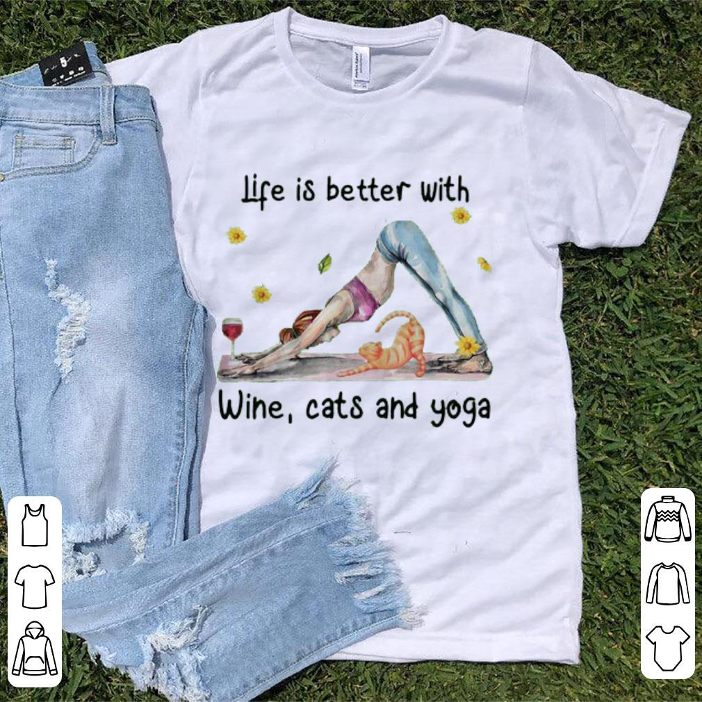 Awesome Life Is Better With Wine Cats And Yoga Shirt 1 1.jpg