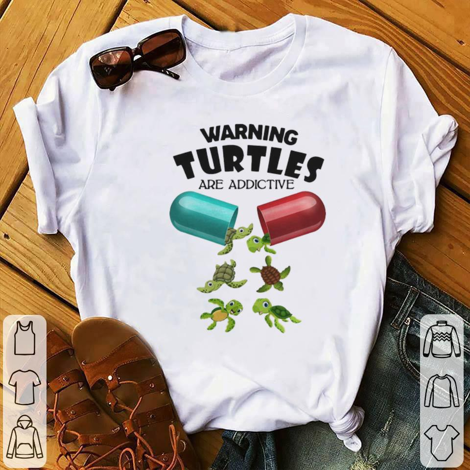 Awesome Warning Turtles Are Addictive Shirt 1 1.jpg