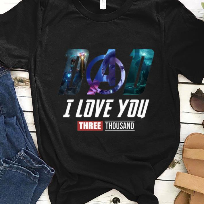 Original Dad Talk Daughter I Love You Three Thousand Iron Man Shirt 1 1.jpg