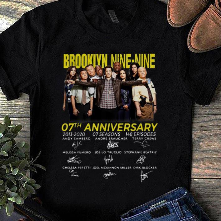 Awesome Brooklyn Nine Nine 07th Anniversary 2013 2020 Signatures Shirt 1 1.jpg