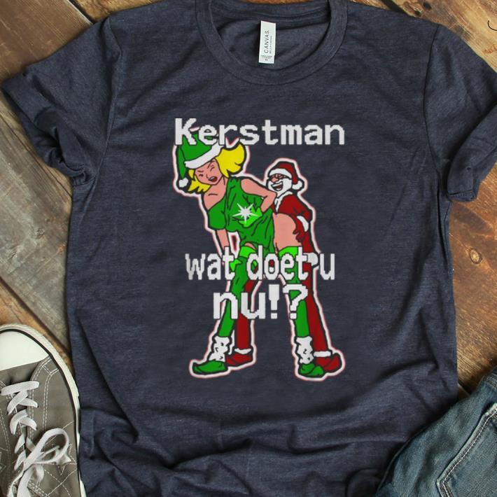 Awesome Christmas Kerstman Wat Doet U Nu Shirt 1 1.jpg