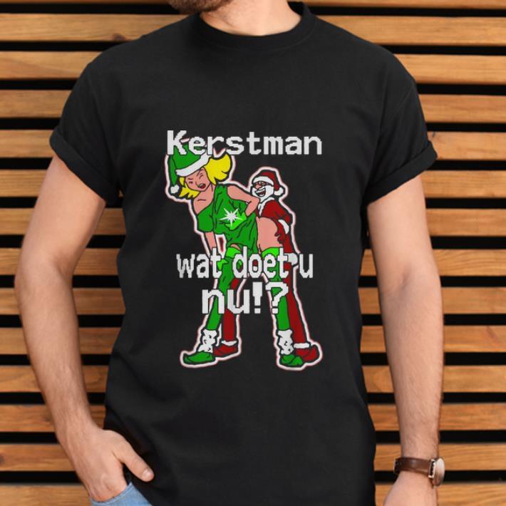 Awesome Christmas Kerstman Wat Doet U Nu Shirt 2 1.jpg