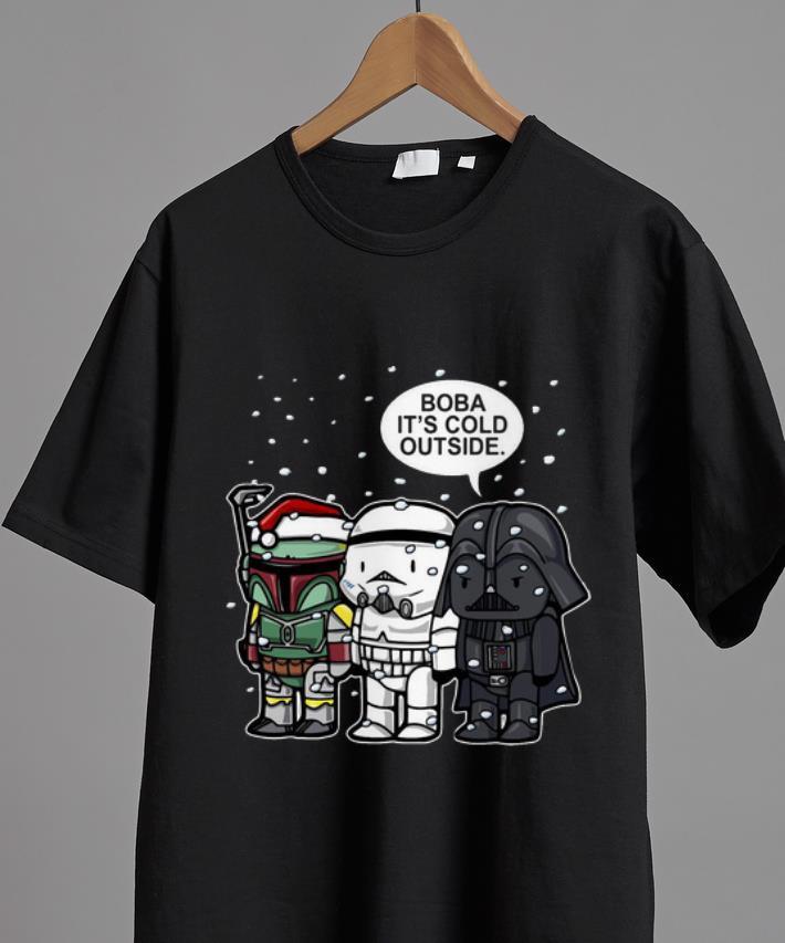 Nice Star Wars Christmas Boba It S Cold Outside Shirt 2 1.jpg
