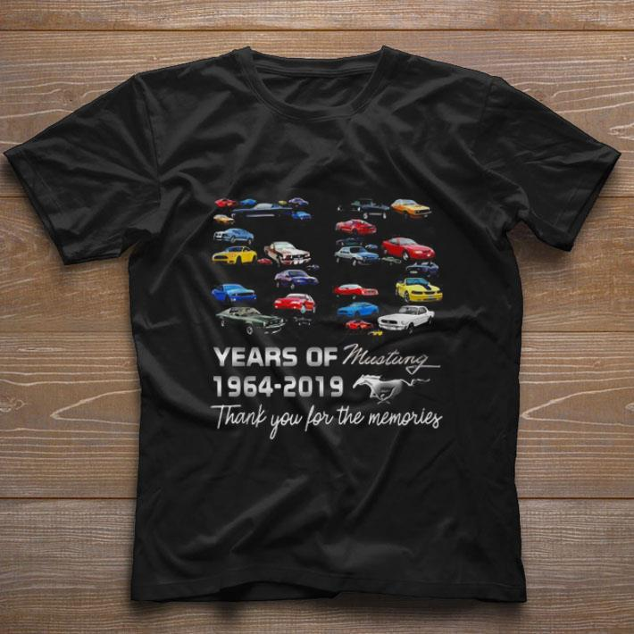 55 Years Of Mustang 1964 2019 Thank You For The Memories Shirt 1 1.jpg