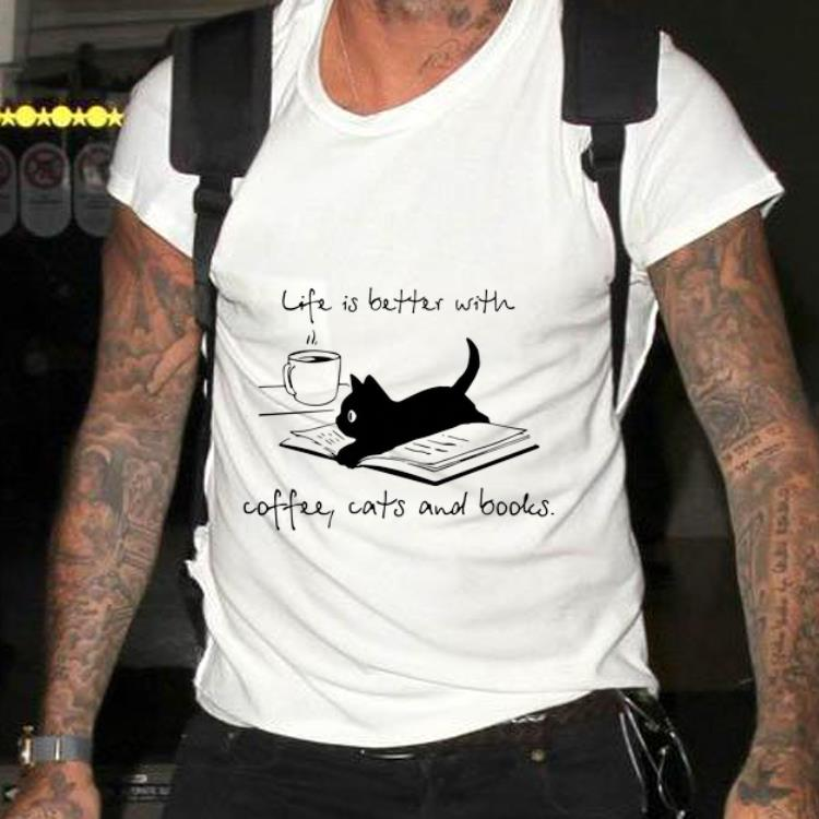 Awesome Black Cat Life Is Better With Coffee Cats And Books Shirt 2 1.jpg