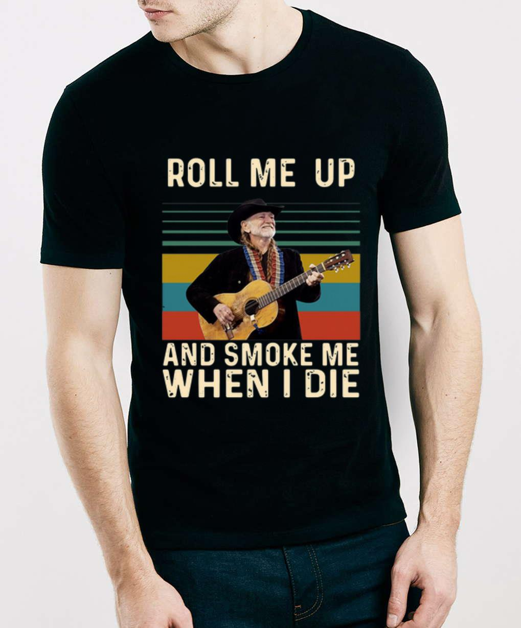 Original Willie Nelson Roll Me Up And Smoke Me When I Die Vintage Shirt 3 1.jpg