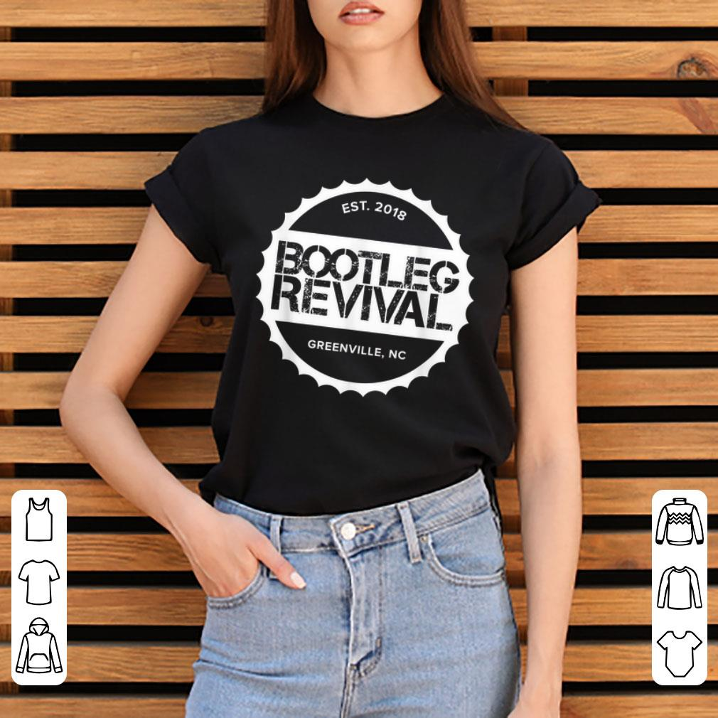 Pretty Bootleg Revival Est 2018 Greenville Nc Shirt 3 1.jpg