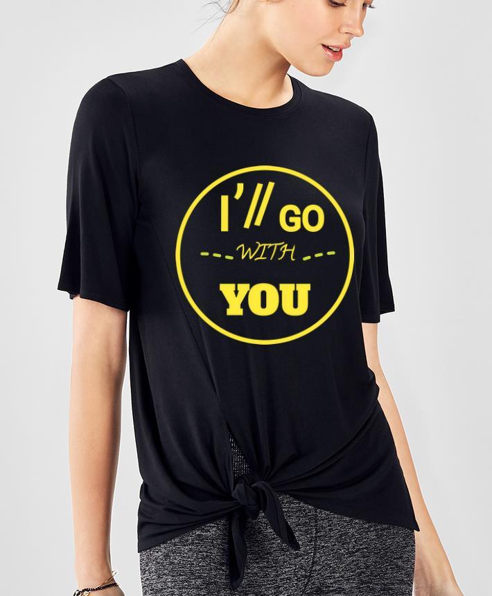Original I'll Go With You Twenty One Pilots shirt