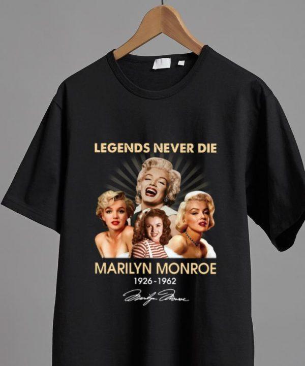 Official Legends Never Die Marilyn Monroe 1926 1962 Signature Shirt 2 1.jpg