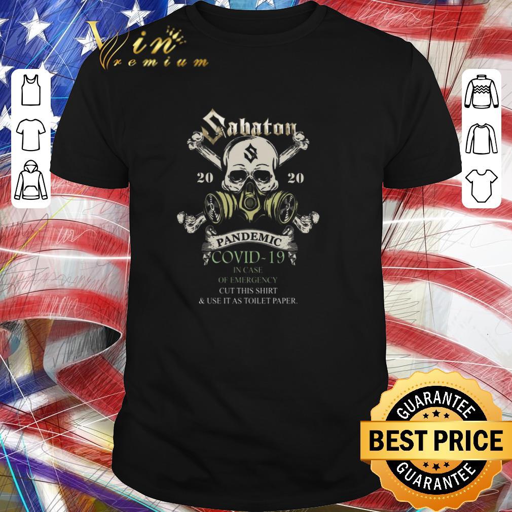 Premium Skull Sabaton 2020 Pandemic Covid 19 In Case Of Emergency Shirt 1 1.jpg