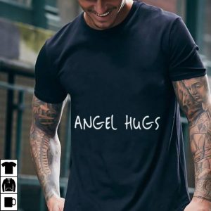 Angel Hugs shirt