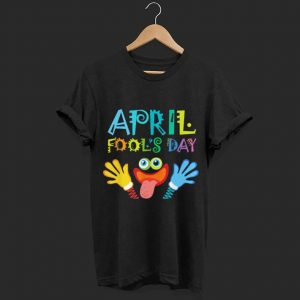 April Fool's Day shirt