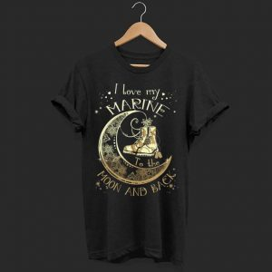 I love my Marine shoe to the moon and back shirt