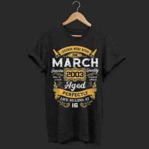 Legends Were Born In March 2003 shirt
