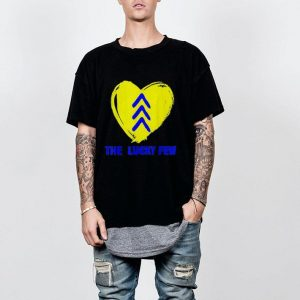 Lucky Few Three Arrows Heart Down Syndrome Awareness shirt