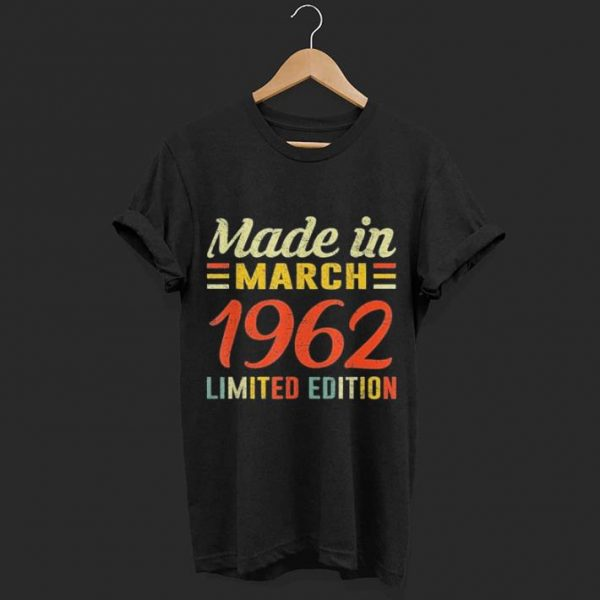Made in march 1962 limited edition shirt