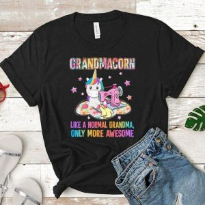 Quilting Unicorn Grandmacorn like a normal grandma only more awesome shirt