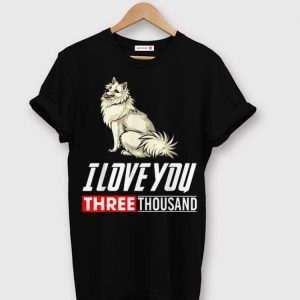 American Eskimo Dog I Love You 3000 shirt
