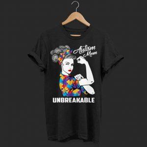 Autism Mom Unbreakable shirt