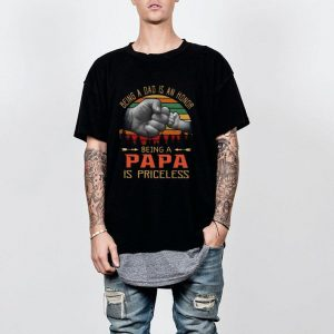 Being a dad is an honor being a papa is priceless vintage sunset shirt