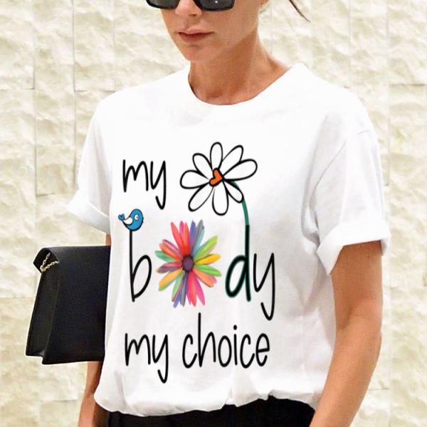 My Body My Choice Daisy Hippie Bird Flower shirt
