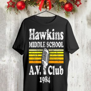Hawkins Middle School A.V. Club 1984 shirt