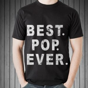 Fathers Day Best For Ever shirt