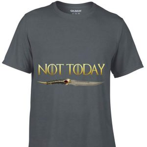 Game of throne Not Today Catspaw Blade Arya shirt