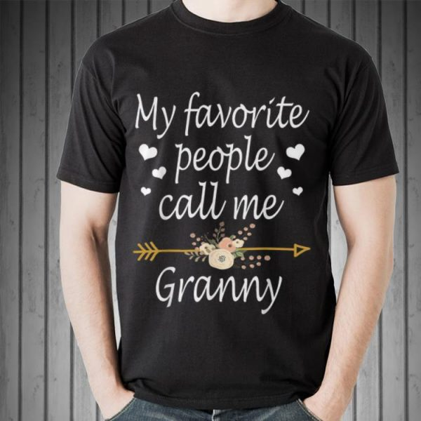 My Favorite People Call Me Granny Mothers Day shirt