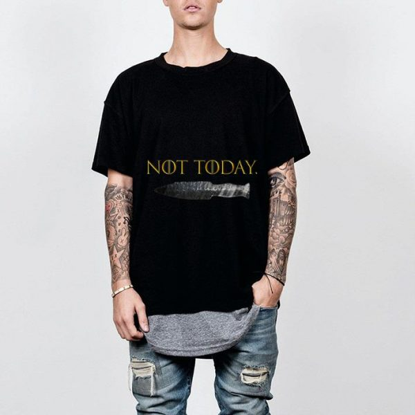 Not today Game Of Throne shirt