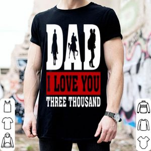 I Love You Dad 3000 Horse Riding Father Day shirt