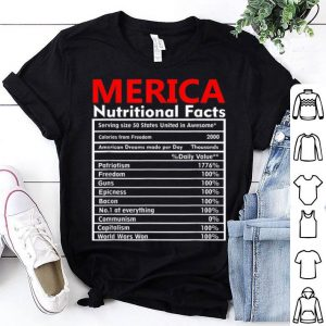 Merica Nutrition Facts Patriotic 4th of July Veterans Day shirt