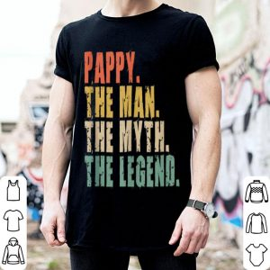 Pappy The Man The Myth The Legend Vintage shirt