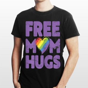Rainbow Gay Pride Free Mom Hugs shirt
