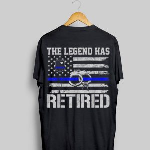 The Legend Has Retired Police Officer Retirement Blue Line shirt
