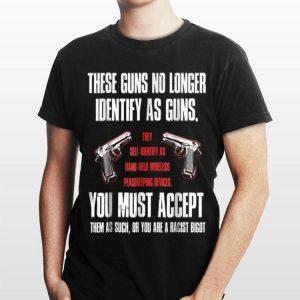 These Guns No Longer Identify As Guns Gun shirt