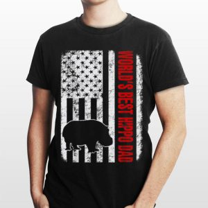 World Best Hippo Dad American Flag shirt