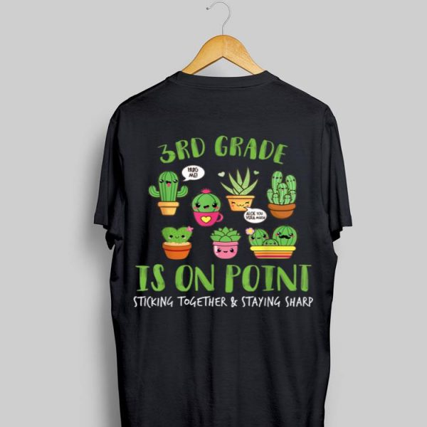 3rd Grade Is On Point Sticking Together And Staying Sharp shirt